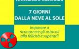Alessandro Castellani: 7 giorni dalla neve al sole