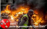 """Gilet Gialli, Erik Messori """"Vi racconto la protesta che ho visto con i miei occhi"""""""
