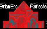 Reflected: la trascendenza nel 2020 secondo Brian Eno
