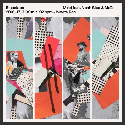 "Bluestaeb in uscita con ""Mind"" Feat. Noah Slee & MAÏA"