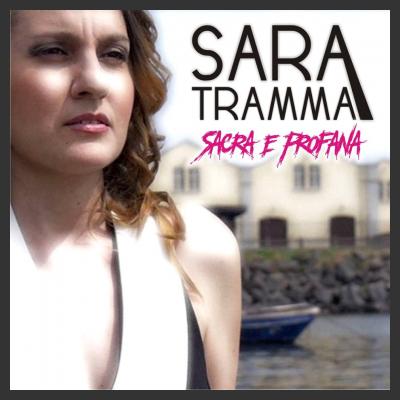 """Napoli e le città del SUD del Mondo protagoniste di """"Sacra e Profana"""", la vita di Sara Tramma raccontata in una canzone."""