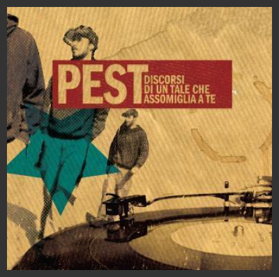 Pest-Discorsi di un tale che somiglia a te [MoodMorning-2009]