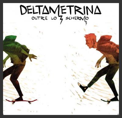 Recensione dell'album Oltre lo schermo dei Deltametrina