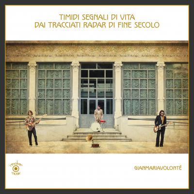 Recensione per i Gianmariavolontè per l'album Timidi segnali di vita dai tracciati radar di fine secolo