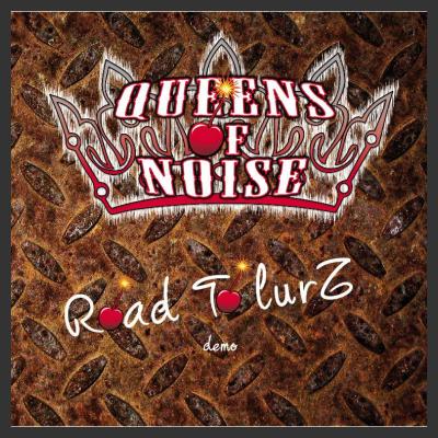 "Recensione del demo ""ROAD TO LURZ"" - QUEENS OF NOISE"