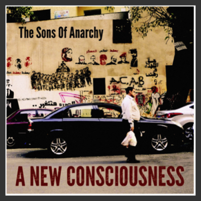 """RECENSIONE DELL'ALBUM """"A NEW CONSCIOUSNESS""""- THE SONS OF ANARCHY"""