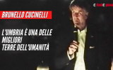 """Brunello Cucinelli """"L'Umbria è una delle migliori terre dell'umanità"""""""