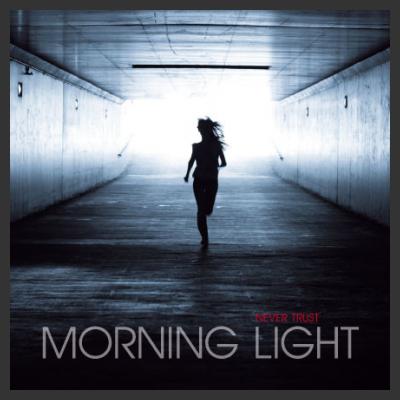Recensione dell'album Morning Light dei Never Trust